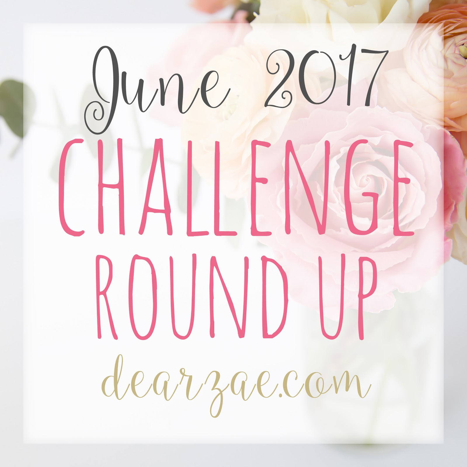 June 2017 Scrapbooking and Papercrafting challenge list