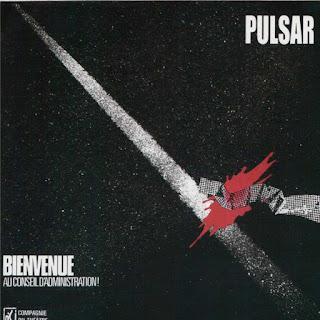 Pulsar - 1981 - Bienvenue Au Conseil D'Administration