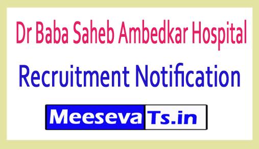 Dr Baba Saheb Ambedkar Hospital DBSAH Resident Recruitment