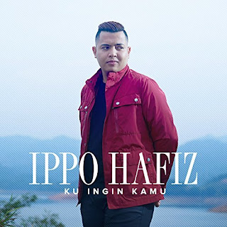 Ippo Hafiz - ku ingin kamu