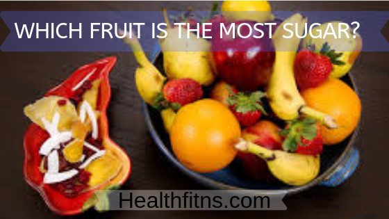 Which fruit is the most sugar?