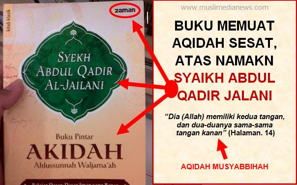 Berulah Lagi, Buku Terjemah Syaikh Abdul Qadir Jailani ini Disusupi Aqidah Wahabi