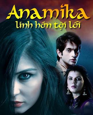 Anamika – Linh Hồn Tội Lỗi