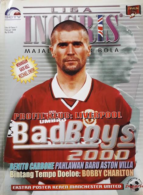 MAJALAH LIGA INGGRIS: BAD BOYS 2000
