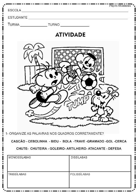 Atividade com a Turma da Mônica para trabalhar monossílaba, dissílaba, trissílaba e polissílaba dentro do projeto COPA DO MUNDO