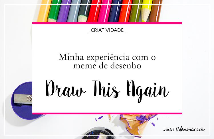 Draw This Again - meme de desenho