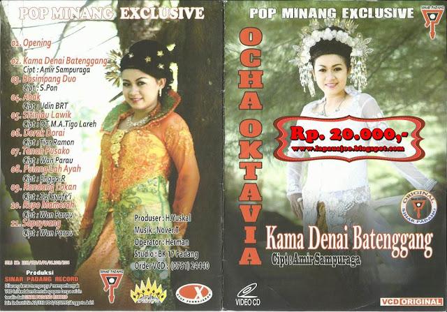 Ocha Oktavia - Kama Denai Batenggang (Album Pop Minang Exclusive)
