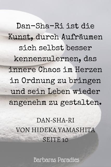Buchrezension #151 Dan-Sha-Ri: Das Leben entrümpeln, die Seele befreien: Mit der japanischen Erfolgsmethode Überflüssiges loswerden, Ordnung schaffen, frei sein von Hideka Yamashita