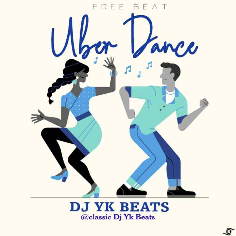 Free Beat] DJ YK Beats – Uber Dance Beat