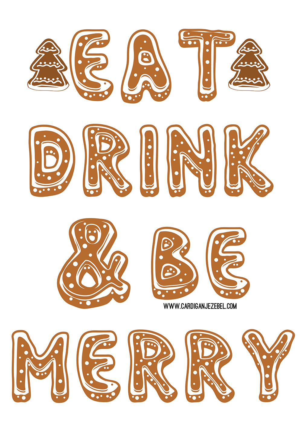 Eat Drink Be Merry Free Printable Blogmas Cardigan Jezebel
