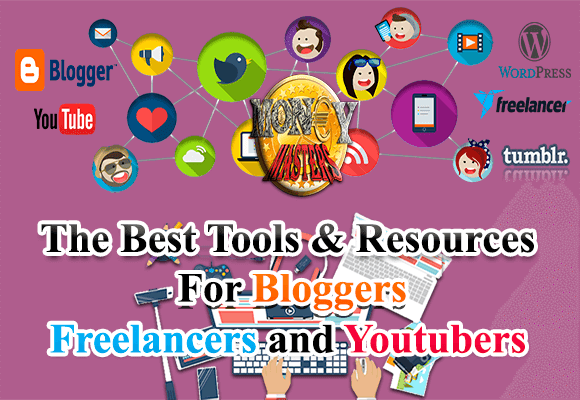 The Best Tools & Resources for Bloggers, Freelancers and Youtubers