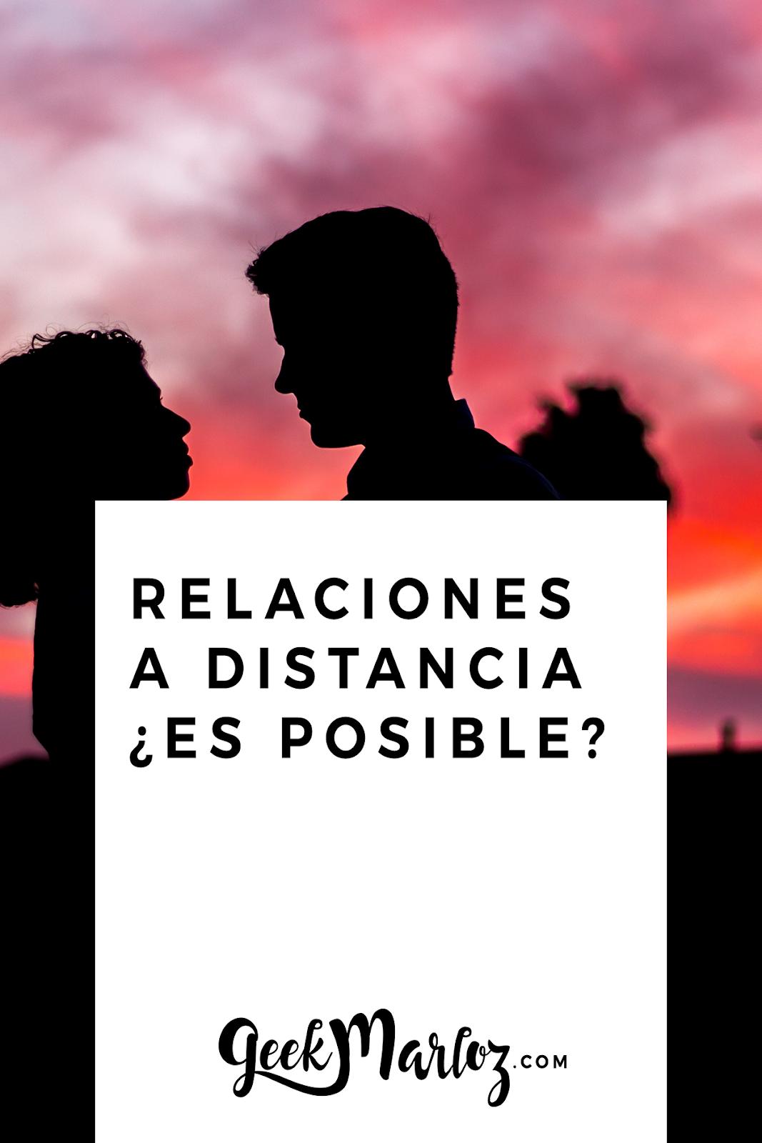 Relaciones a distancia, ¿es posible?