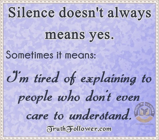 Silence Doesn't Always Means Yes