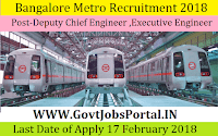Bangalore Metro Recruitment 2018 – 36 Deputy Chief Engineer & Executive Engineer
