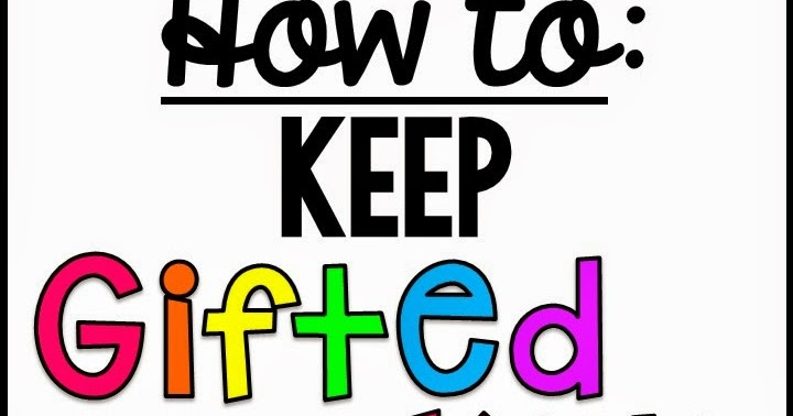 Miss Giraffe's Class: How to Keep Gifted Students Engaged