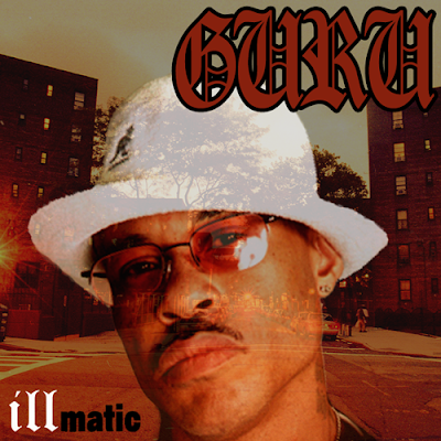 THE ILLMATIC GURU