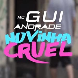 Baixar Novinha Cruel MC Gui Andrade Mp3 Gratis