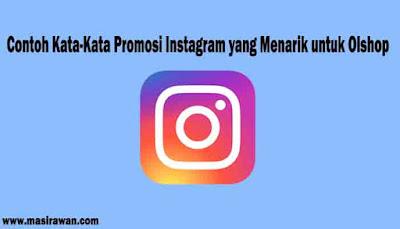 Contoh Kata-Kata Promosi Instagram yang Menarik untuk Olshop