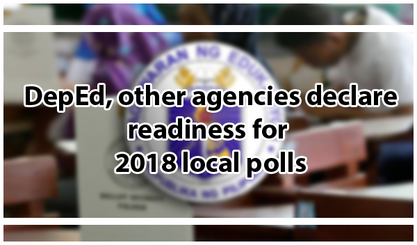 DepEd, other agencies declare readiness for 2018 local polls