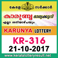 KERALA LOTTERY, kl result yesterday,lottery results, lotteries results, keralalotteries, kerala lottery, keralalotteryresult, kerala lottery   result, kerala lottery result live, kerala lottery results, kerala lottery today, kerala lottery result today, kerala lottery results today, today   kerala lottery result, kerala lottery result 21-10-2017, Karunya lottery results, kerala lottery result today Karunya, Karunya lottery result,   kerala lottery result Karunya today, kerala lottery Karunya today result, Karunya kerala lottery result, KARUNYA LOTTERY KR 316   RESULTS 21-10-2017, KARUNYA LOTTERY KR 316, live KARUNYA LOTTERY KR-316, Karunya lottery, kerala lottery today result   Karunya, KARUNYA LOTTERY KR-316, today Karunya lottery result, Karunya lottery today result, Karunya lottery results today, today   kerala lottery result Karunya, kerala lottery results today Karunya, Karunya lottery today, today lottery result Karunya, Karunya lottery   result today, kerala lottery result live, kerala lottery bumper result, kerala lottery result yesterday, kerala lottery result today, kerala online   lottery results, kerala lottery draw, kerala lottery results, kerala state lottery today, kerala lottare, keralalotteries com kerala lottery result,   lottery today, kerala lottery today draw result, kerala lottery online purchase, kerala lottery online buy, buy kerala lottery online