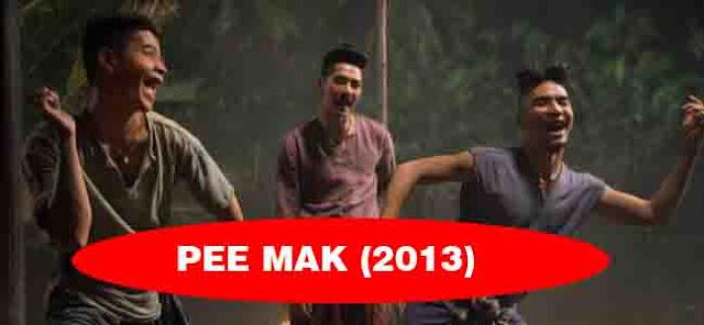 PEE MAK film thailand terbaru 2016 download film thailand romantis subtitle indonesia film thailand horor