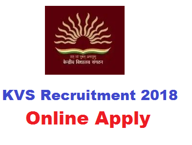 KVS Recruitment 2018 online apply