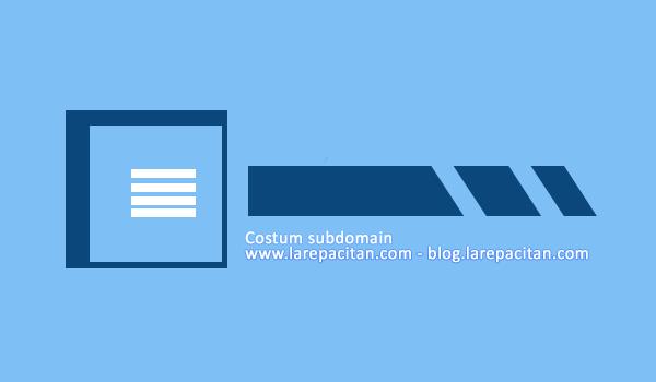 Custom Subdomain Untuk Blogger