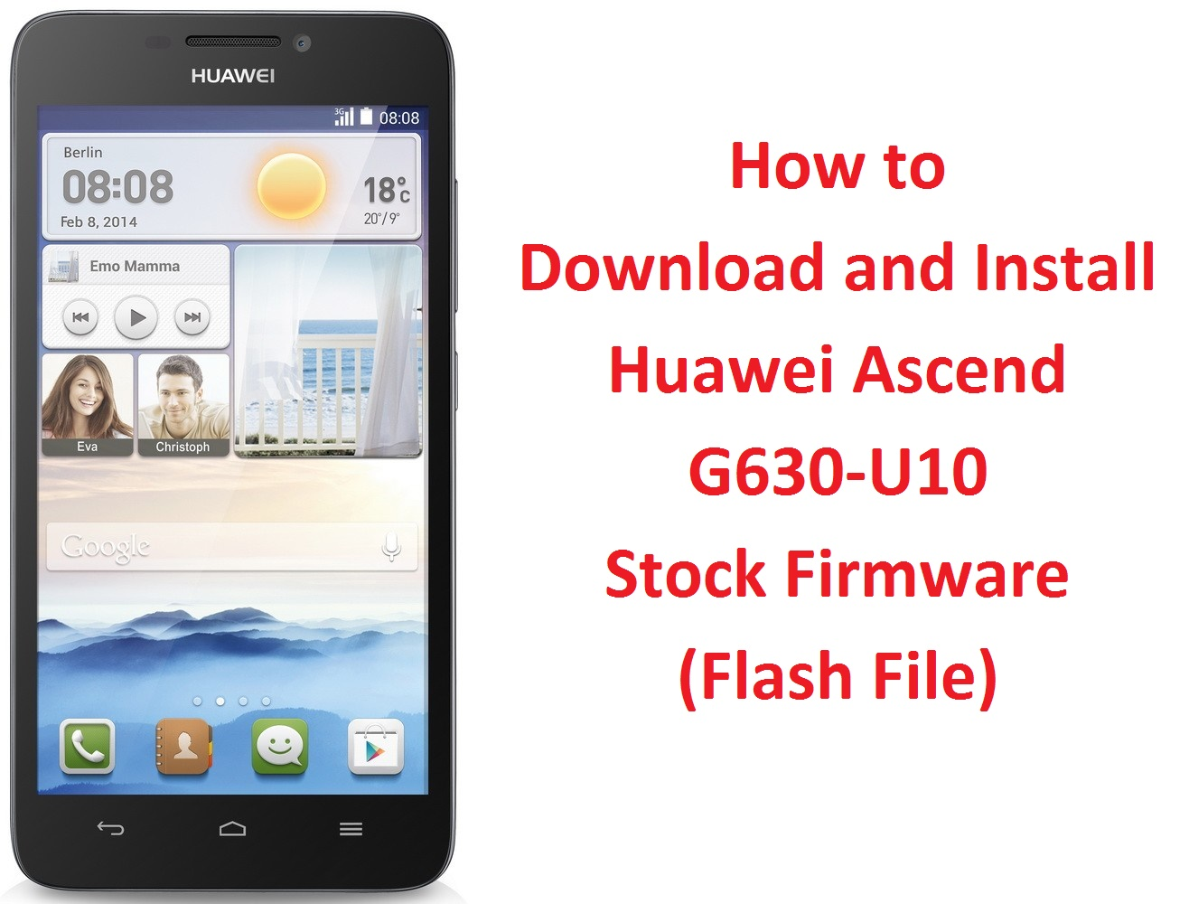 How to Download and Install Huawei Ascend G630-U10 Stock Firmware