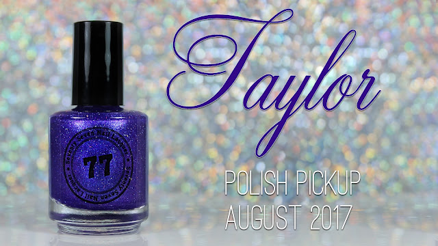 Seventy Seven Nail Lacquer Taylor • Polish Pickup August 2017 • Old Hollywood