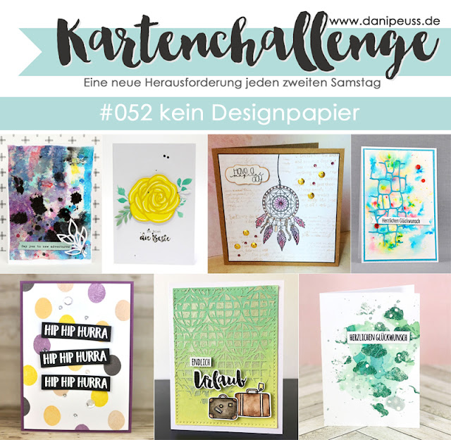 https://danipeuss.blogspot.com/2017/09/kartenchallenge-052-kein-designpapier.html