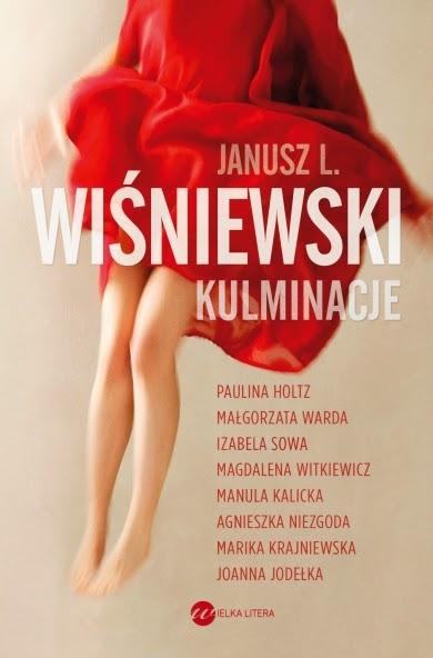 Kulminacje - Janusz Leon Wiśniewski