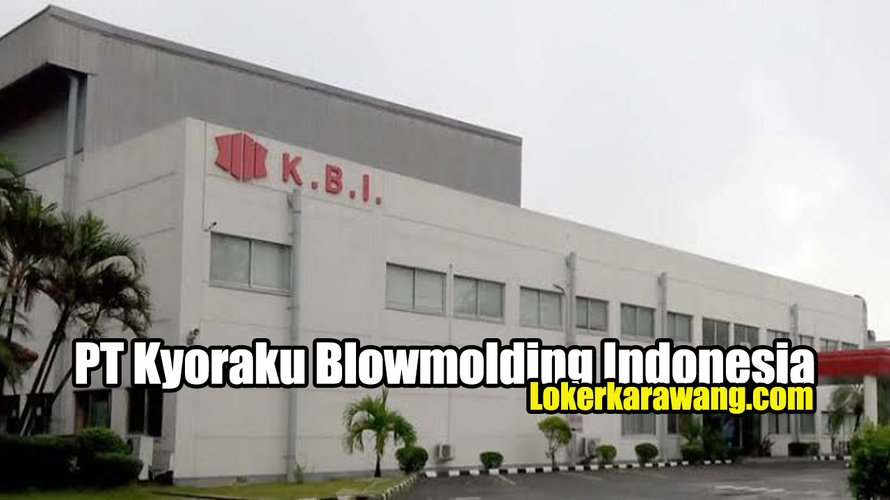 PT Kyoraku Blowmolding Indonesia