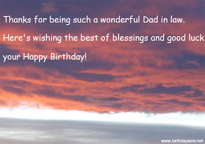 Happy Birthday  wishes quotes for father-in-law: thanks for being such a wonderful dad in law.