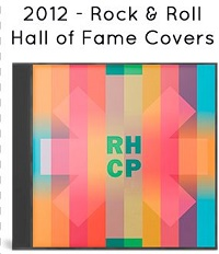 2012 - Rock & Roll Hall of Fame Covers