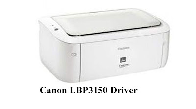 Canon LBP3150 Driver Downloads