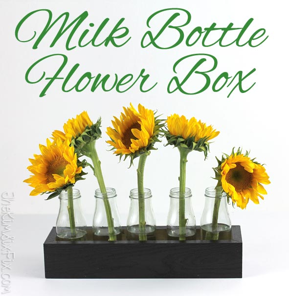 Milk Bottle Flower Box Centerpiece The Kim Six Fix