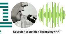 Speech Recognition Technology PPT