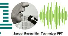 Speech Recognition Technology PPT