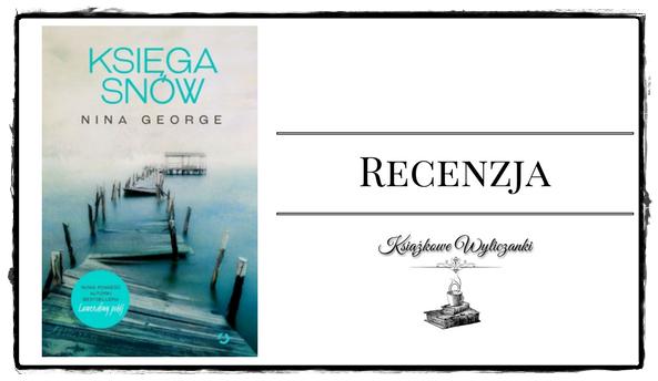 """PRZEDPREMIEROWO Poznaj """"Księga snów"""" Nina George"""