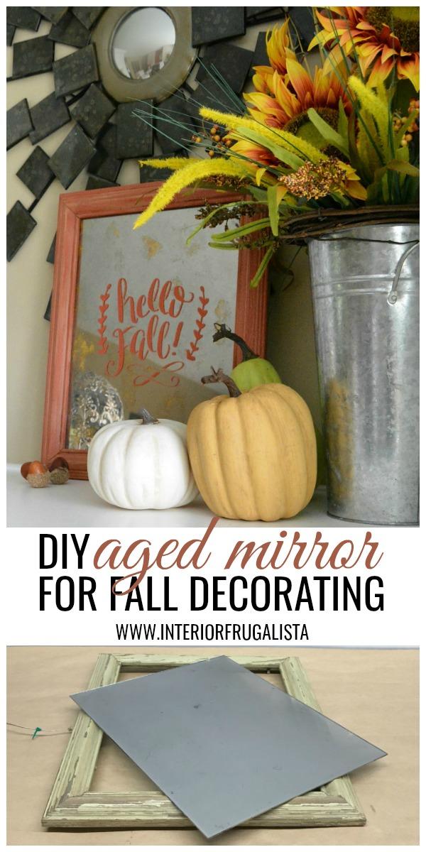 DIY Aged Mirror For Fall