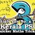 Kerala PSC - Maths Shortcut Tricks (Multiplication) - 4