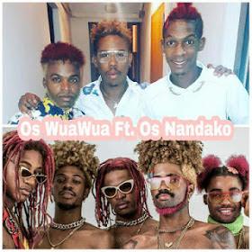 Os Wuawua  Feat Os Nandako - Ta Correr De Traz