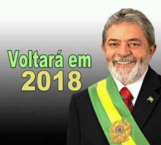 Resultado de imagem para lula presidente 2018