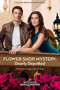 Watch Flower Shop Mystery: Dearly Depotted Online Free in HD