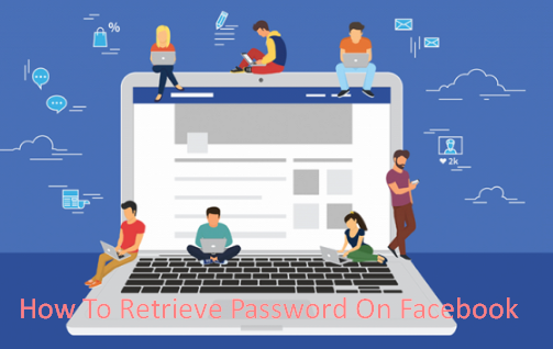 How To Retrieve Password On Facebook