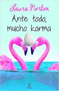 """""""Ante todo mucho karma"""" de Laura Norton"""