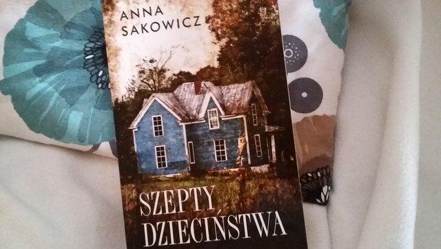 książki, czytam, Anna Sakowicz, Szepty dzieciństwa