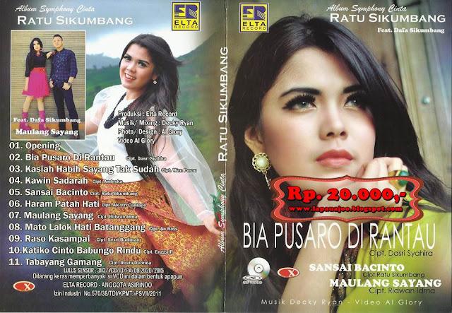 Ratu Sikumbang - Bia Pusaro Di Rantau (Album Symphony Cinta)