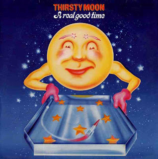 Thirsty Moon - 1976 -  A Real Good Time