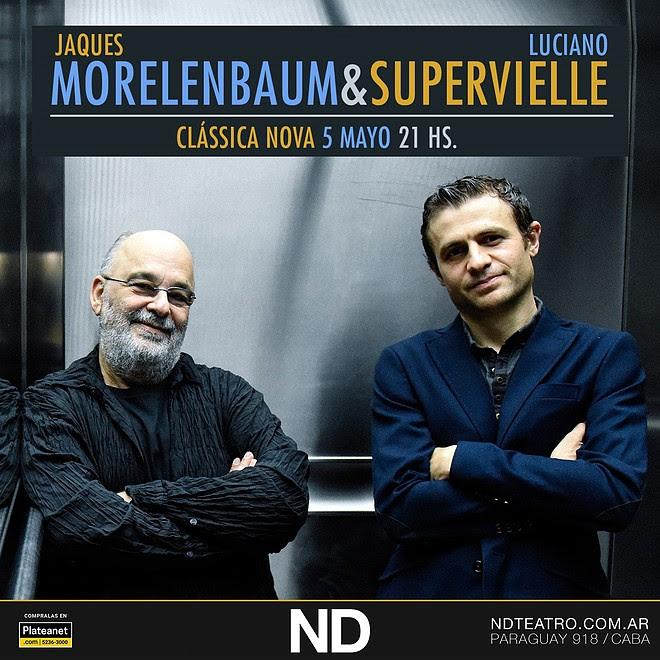 Morelenbaum & Supervielle presentan Clássica Nova en ND Teatro